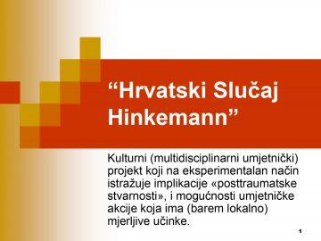 PREZENTACIJA: Hrvatski slučaj Hinkemann