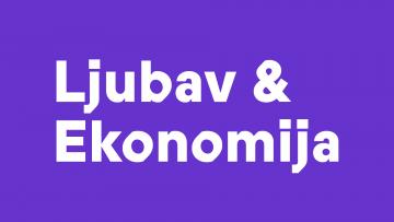 VIZUALNI IDENTITET: LJUBAV & EKONOMIJA